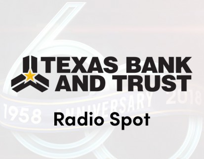 Texas Bank and Trust - 60th Anniversary